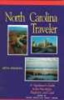 North Carolina Traveler - A Vacationer's Guide to the Mountains, Piedmont, and Coast (Paperback, 5th ed.): Sunny Smith,...