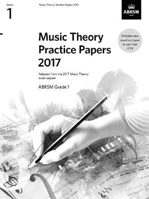 Music Theory Practice Papers 2017, ABRSM Grade 1 (Sheet music): Abrsm