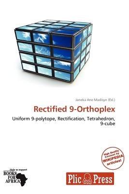 Rectified 9-Orthoplex (Paperback): Janeka Ane Madisyn