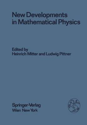 New Developments in Mathematical Physics - Proceedings of the Xx. Internationale Universitatswochen Fur Kernphysik 1981 Der...