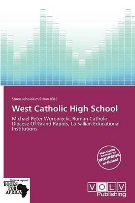 West Catholic High School (Paperback): S Ren Jehoiakim Ethan