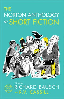 The Norton Anthology of Short Fiction (Paperback, Shorter Eighth Edition): Richard Bausch