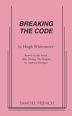 Breaking the Code (Paperback): Hugh Whitemore