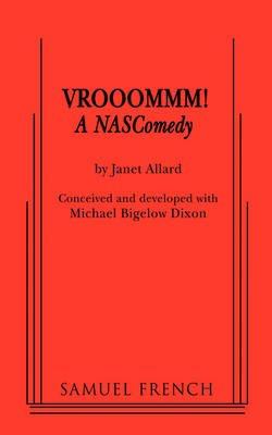 VROOOMMM! A NASComedy (Paperback): Janet Allard
