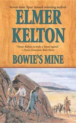 Bowie's Mine (Electronic book text): Elmer Kelton