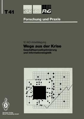 Wege Aus Der Krise - Geschaftsprozessoptimierung Und Informationslogistik (German, Paperback): Hans-Jarg Bullinger