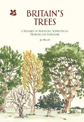 Britain's Trees (Hardcover): Jo Woolf