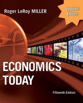 Economics Today - Update Edition, Student Value Edition (Loose-leaf, 15th): Roger LeRoy Miller