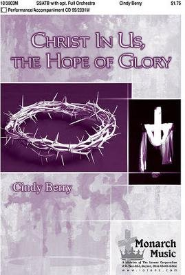 Christ in Us, the Hope of Glory (Paperback):