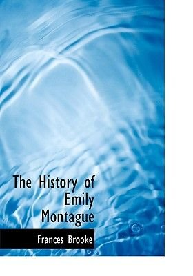 The History of Emily Montague (Large print, Paperback, Large type / large print edition): Frances Brooke