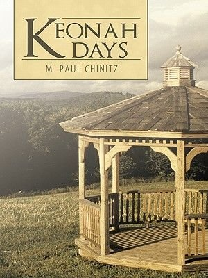 Keonah Days (Electronic book text): M. Paul Chinitz