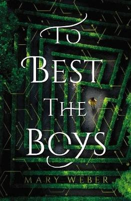 To Best the Boys (Hardcover): Mary Weber