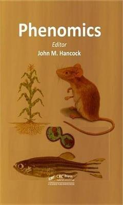 Phenomics (Electronic book text): John M. Hancock