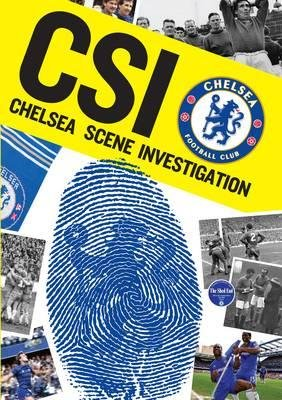 CSI: Chelsea Scene Investigation (Hardcover): Sport Media