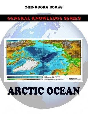 Arctic Ocean (Electronic book text): Zhingoora Books
