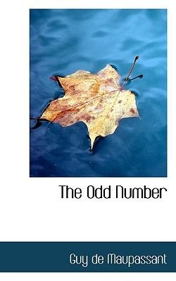 The Odd Number (Paperback): Guy De Maupassant