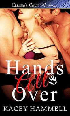 Hands All Over (Electronic book text): Kacey Hammell