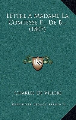 Lettre A Madame La Comtesse F... De B... (1807) (French, Hardcover): Charles Devillers