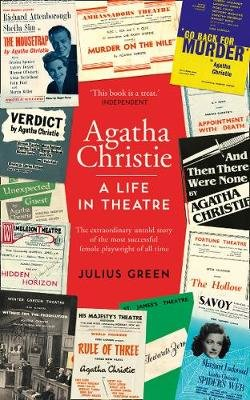 Agatha Christie: A Life in Theatre - Curtain Up (Paperback, Edition): Julius Green