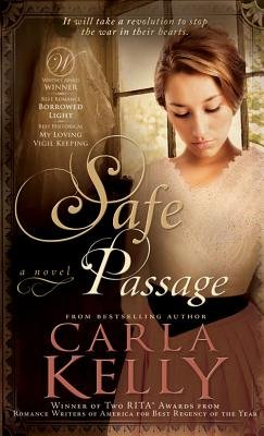 Safe Passage (Paperback): Carla Kelly