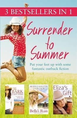 Surrender to Summer (Paperback): Nicole Alexander, Margareta Osborn, Rachael Herron
