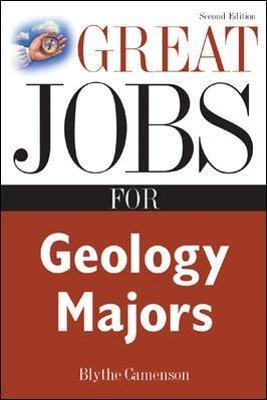 Great Jobs for Geology Majors (Paperback, 2nd edition): Blythe Camenson