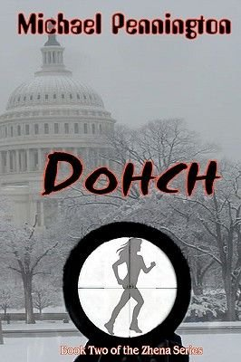 Dohch - Book 2 of the Zhena Series (Paperback): Michael Pennington