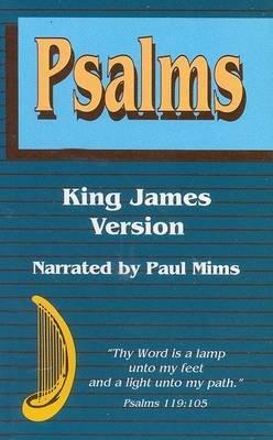 Psalms-KJV (Audio cassette): Paul Mims: 9781589680074 | Books | Buy