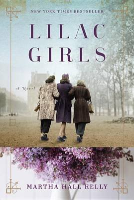 Lilac Girls (Hardcover): Martha Hall Kelly