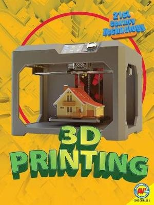 3D Printing (Paperback): Tracy Abell