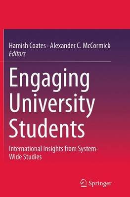Engaging University Students - International Insights from System-Wide Studies (Paperback, Softcover reprint of the original...