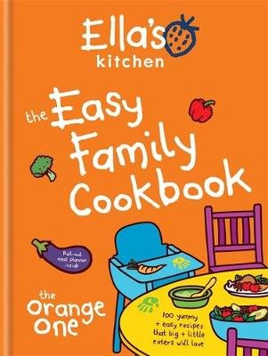 The Easy Family Cookbook (Hardcover): Ella's Kitchen