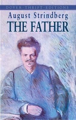 The Father (Paperback): August Strindberg