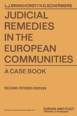 Judicial Remedies in the European Communities (Paperback): Henry Schermers