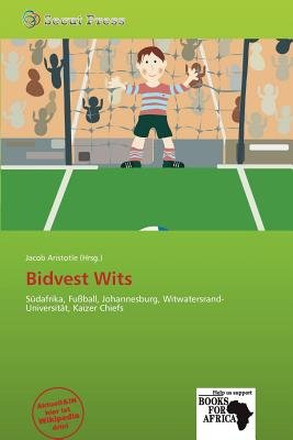 Bidvest Wits (German, Paperback): Jacob Aristotle