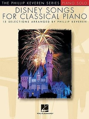 Disney Songs For Classical Piano (Paperback): Phillip Keveren