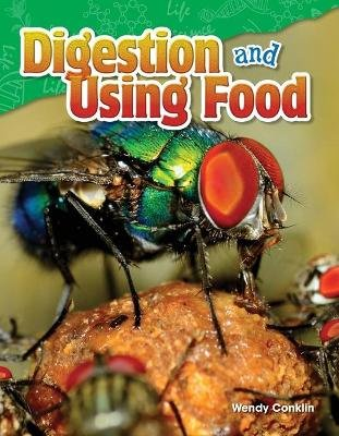 Digestion and Using Food (Grade 5) (Paperback): Wendy Conklin
