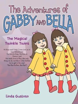 The Adventures of Gabby and Bella - The Magical Twinkle Twins (Electronic book text): Linda Gustoso