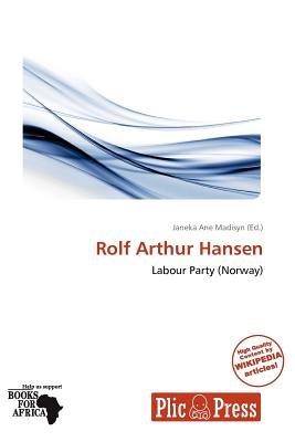Rolf Arthur Hansen (Paperback): Janeka Ane Madisyn