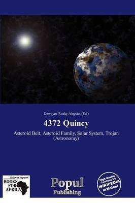 4372 Quincy (Paperback): Dewayne Rocky Aloysius