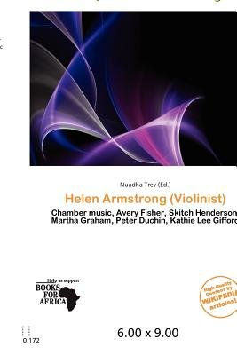 Helen Armstrong (Violinist) (Paperback): Nuadha Trev