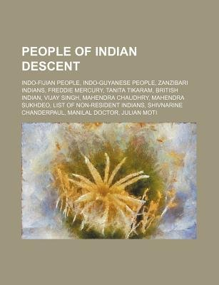 People of Indian Descent - Indo-Fijian People, Indo-Guyanese People, Zanzibari Indians, Freddie Mercury, Tanita Tikaram,...