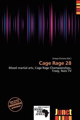 Cage Rage 28 (Paperback): Emory Christer