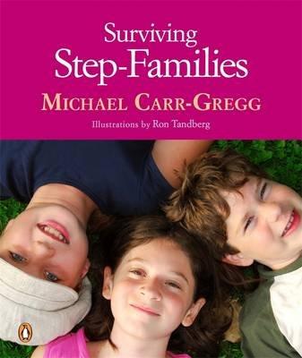 Surviving Step-families (Paperback): Michael Carr-Gregg