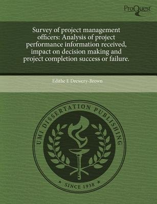 Survey of Project Management Officers: Analysis of Project Performance Information Received (Paperback): Edithe E Drewery-Brown