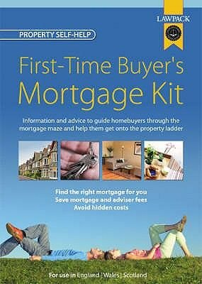 First-Time Buyer's Mortgage Kit (Paperback): Frank Kelly, Bill Laidlaw