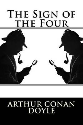 The Sign of the Four (Paperback): Arthur Conan Doyle