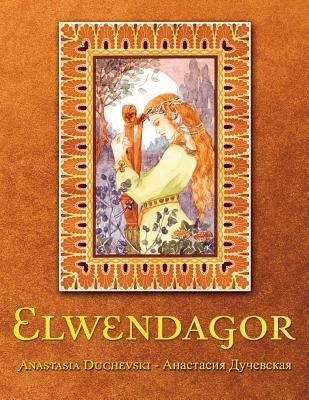Elwendagor (Russian, Electronic book text): Anastasia Duchevski