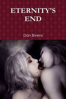 Eternity's End (Electronic book text): Dan Bivens