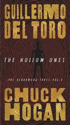 The Hollow Ones (Standard format, CD): Guillermo Del Toro, Chuck Hogan